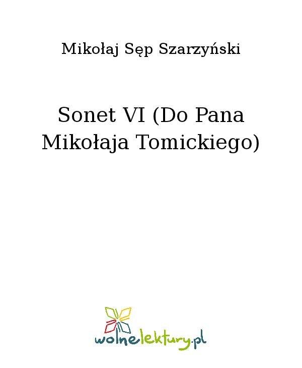 Sonet VI (Do Pana Mikołaja Tomickiego) - Ebook (Książka na Kindle) do pobrania w formacie MOBI