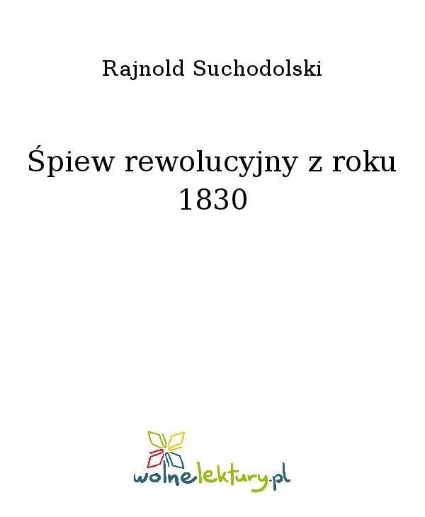 Śpiew rewolucyjny z roku 1830 - Ebook (Książka na Kindle) do pobrania w formacie MOBI