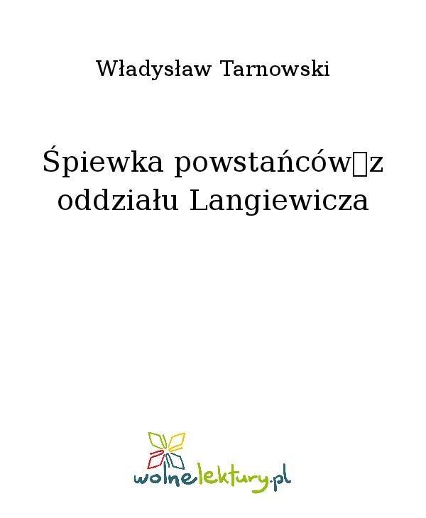 Śpiewka powstańców z oddziału Langiewicza - Ebook (Książka na Kindle) do pobrania w formacie MOBI
