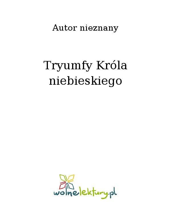 Tryumfy Króla niebieskiego - Ebook (Książka na Kindle) do pobrania w formacie MOBI
