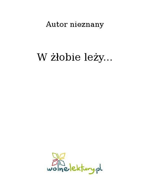 W żłobie leży... - Ebook (Książka na Kindle) do pobrania w formacie MOBI