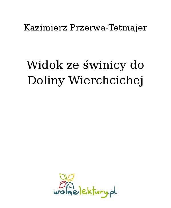 Widok ze świnicy do Doliny Wierchcichej - Ebook (Książka na Kindle) do pobrania w formacie MOBI