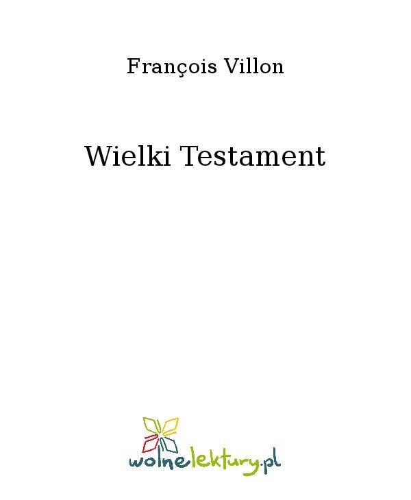 Wielki Testament - Ebook (Książka na Kindle) do pobrania w formacie MOBI
