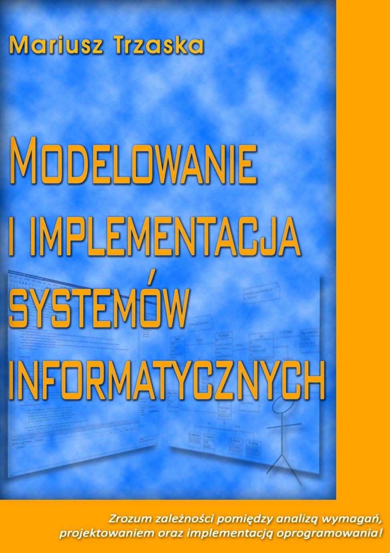 Modelowanie i implementacja systemów informatycznych - Ebook (Książka EPUB) do pobrania w formacie EPUB