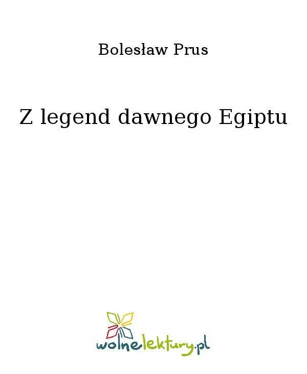 Z legend dawnego Egiptu - Ebook (Książka na Kindle) do pobrania w formacie MOBI