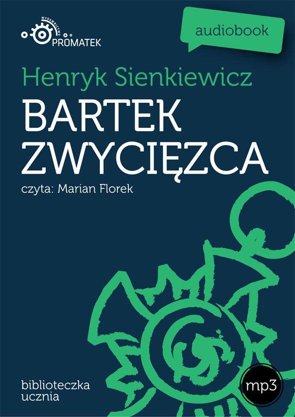 Bartek zwycięzca - Audiobook (Książka audio MP3) do pobrania w całości w archiwum ZIP