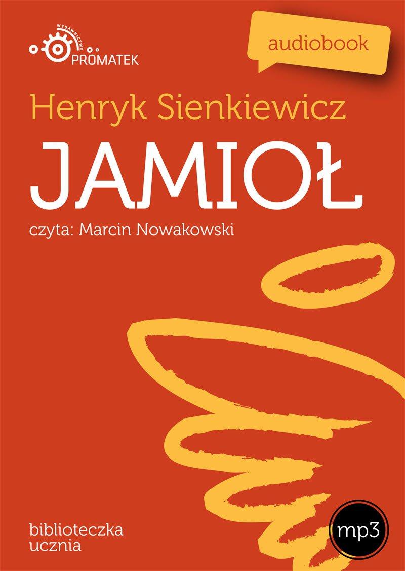 Jamioł - Audiobook (Książka audio MP3) do pobrania w całości w archiwum ZIP