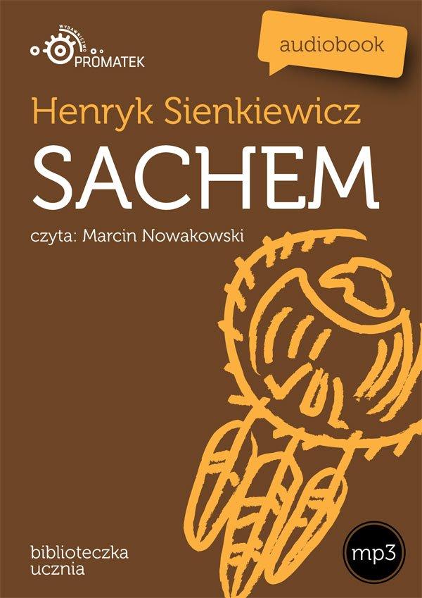 Sachem - Audiobook (Książka audio MP3) do pobrania w całości w archiwum ZIP