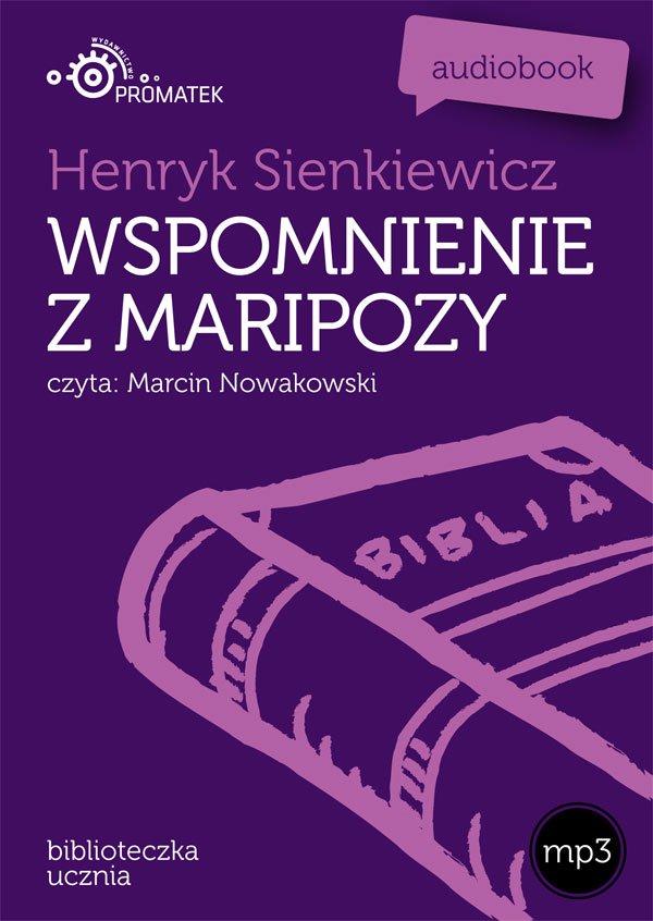 Wspomnienia z Maripozy - Audiobook (Książka audio MP3) do pobrania w całości w archiwum ZIP