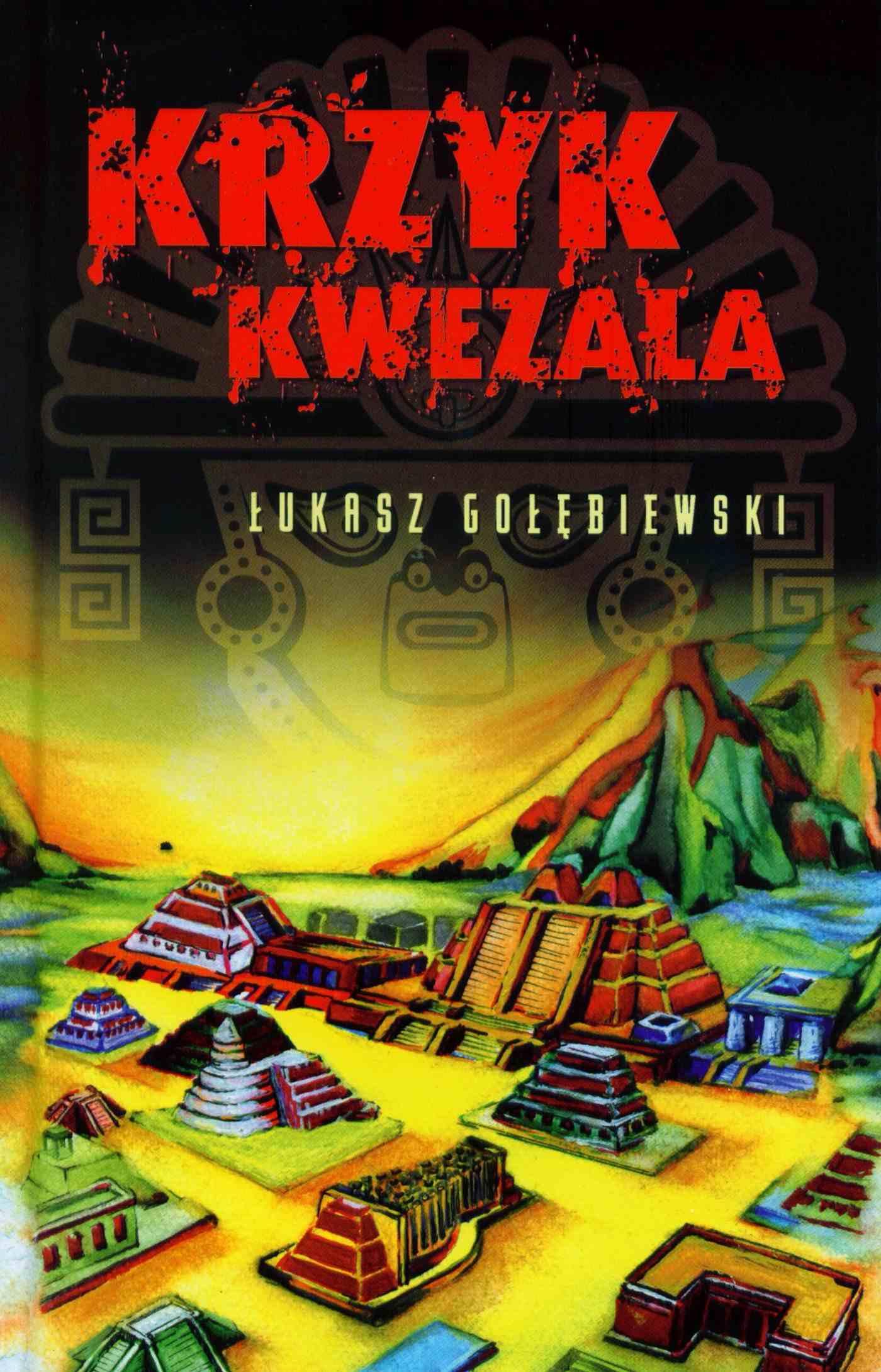 Krzyk Kwezala - Ebook (Książka EPUB) do pobrania w formacie EPUB