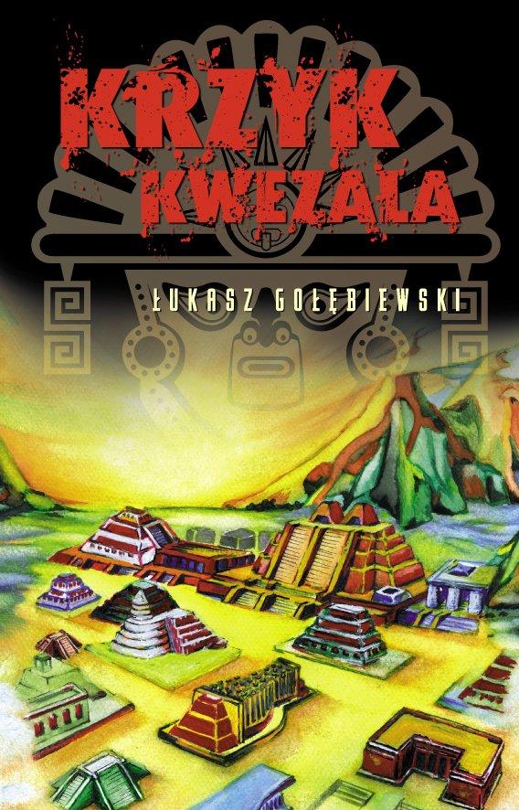 Krzyk Kwezala - Ebook (Książka PDF) do pobrania w formacie PDF