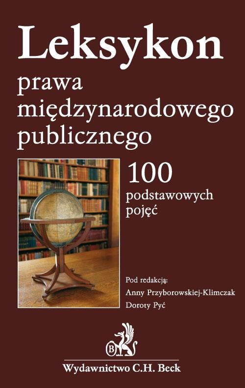 Leksykon prawa międzynarodowego publicznego 100 podstawowych pojęć - Ebook (Książka PDF) do pobrania w formacie PDF