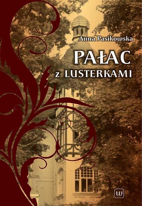 Pałac z lusterkami - Ebook (Książka EPUB) do pobrania w formacie EPUB