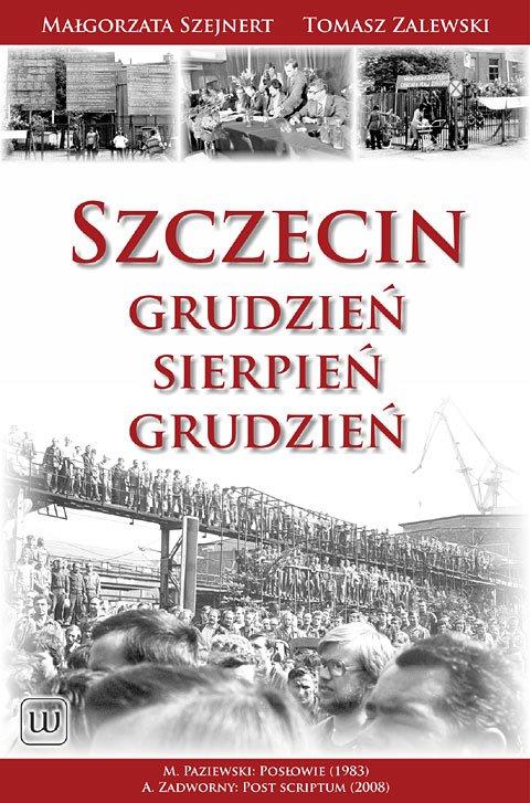 Szczecin: Grudzień – Sierpień – Grudzień - Ebook (Książka EPUB) do pobrania w formacie EPUB