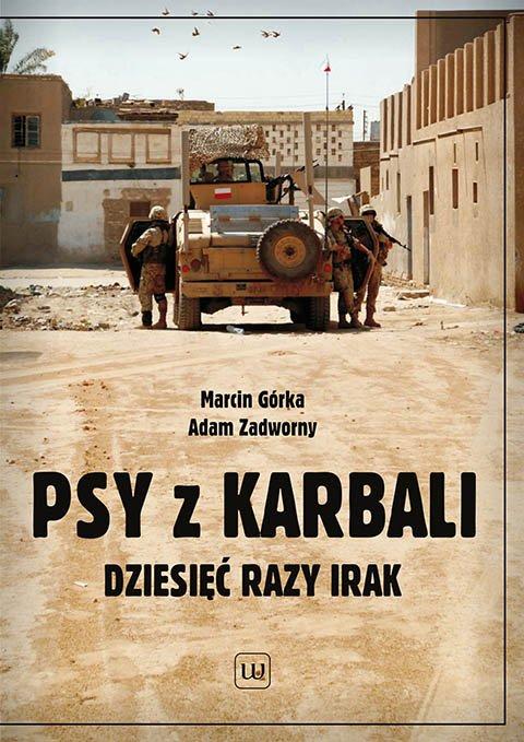 Psy z Karbali. Dziesięć razy Irak - Ebook (Książka EPUB) do pobrania w formacie EPUB