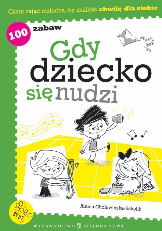 Gdy dziecko się nudzi - Ebook (Książka PDF) do pobrania w formacie PDF
