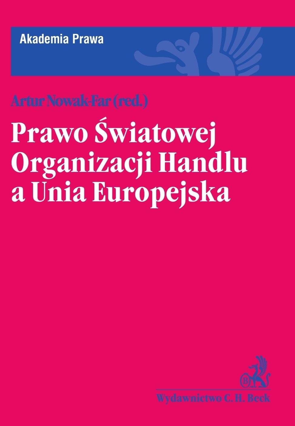 Prawo Światowej Organizacji Handlu a Unia Europejska - Ebook (Książka PDF) do pobrania w formacie PDF