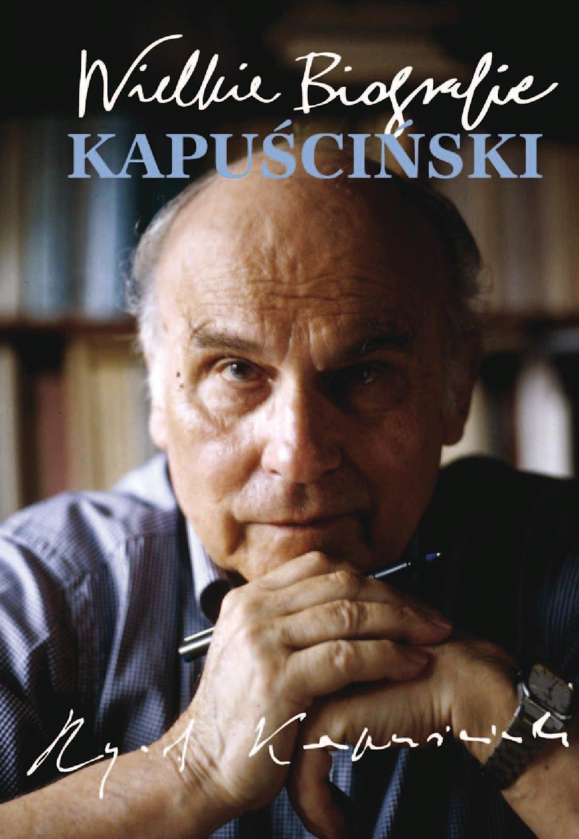 Kapuściński. Wielkie Biografie - Ebook (Książka na Kindle) do pobrania w formacie MOBI