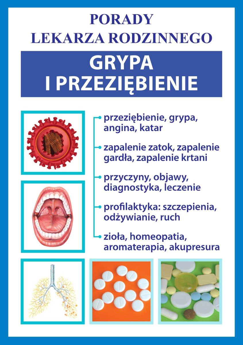 Grypa i przeziębienie. Porady lekarza rodzinnego - Ebook (Książka PDF) do pobrania w formacie PDF