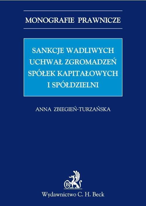 Sankcje wadliwych uchwał zgromadzeń spółek kapitałowych i spółdzielni - Ebook (Książka PDF) do pobrania w formacie PDF