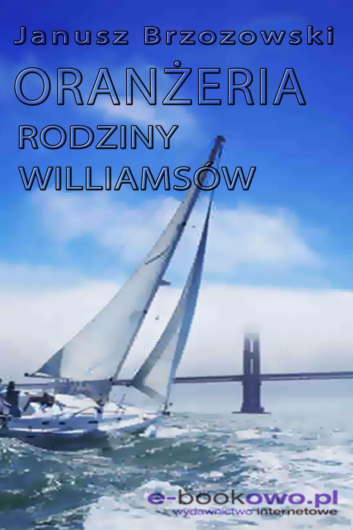 Oranżeria rodziny Williamsów - Ebook (Książka EPUB) do pobrania w formacie EPUB