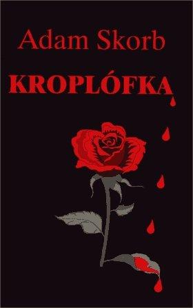 Kroplófka - Ebook (Książka EPUB) do pobrania w formacie EPUB