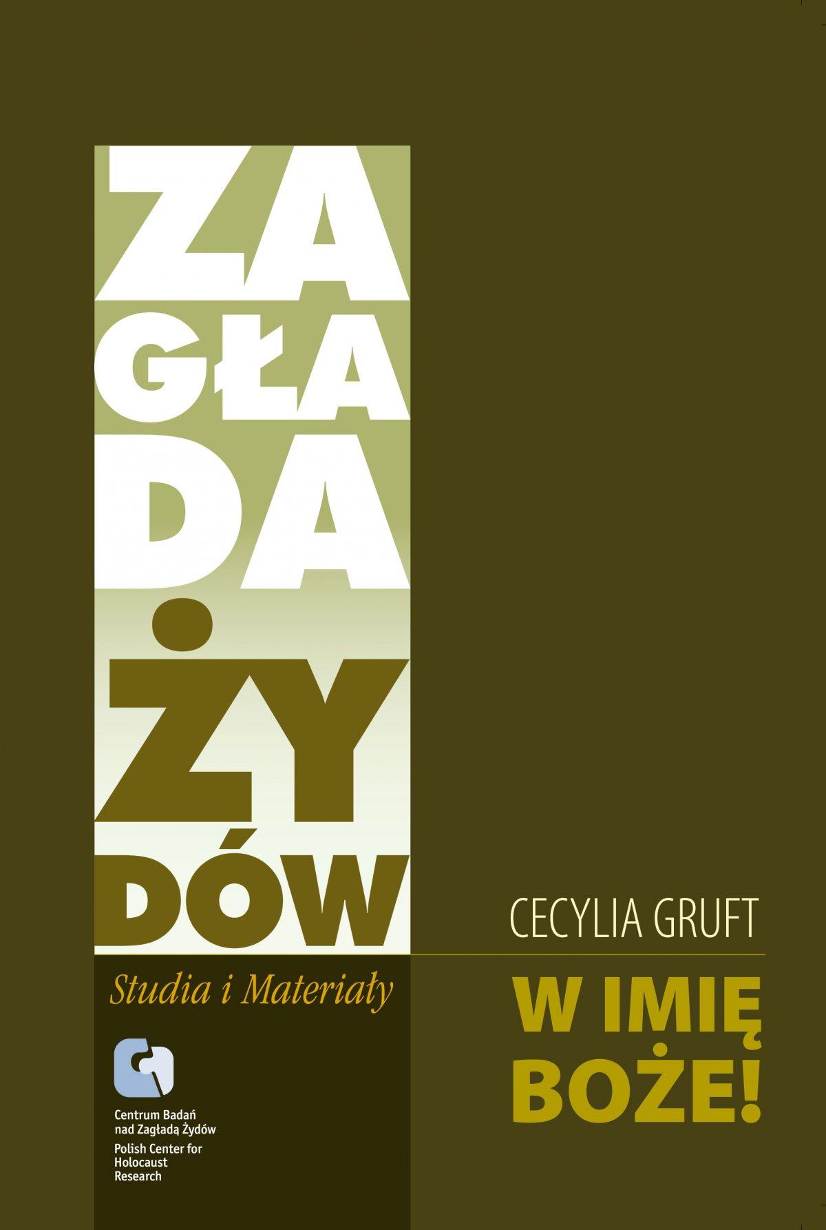 W Imię Boże! Pamiętnik Cesi Gruft - Ebook (Książka EPUB) do pobrania w formacie EPUB