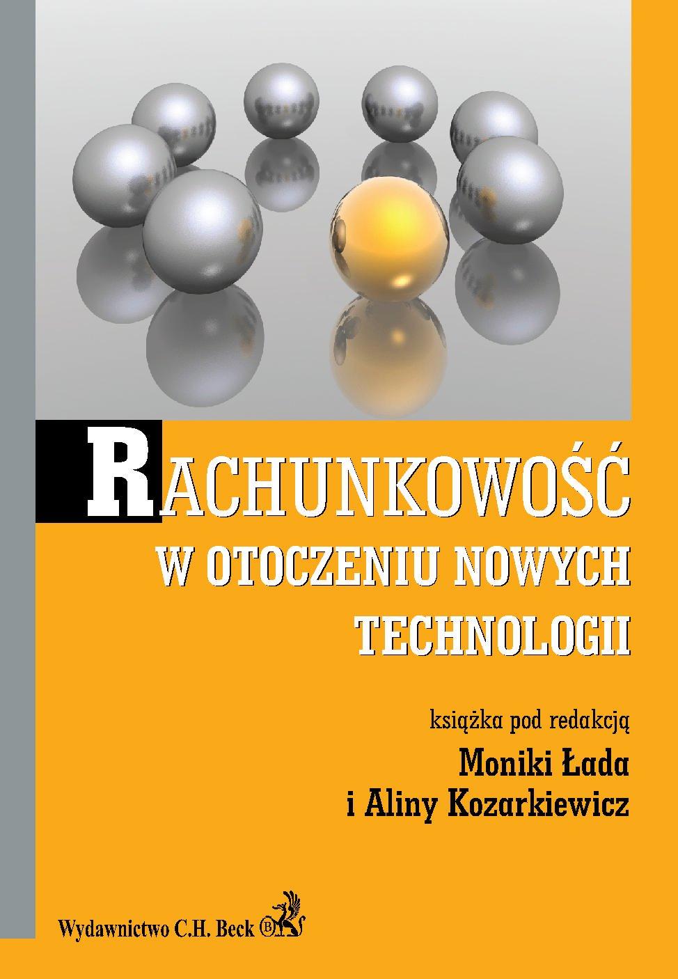 Rachunkowość w otoczeniu nowych technologii - Ebook (Książka PDF) do pobrania w formacie PDF