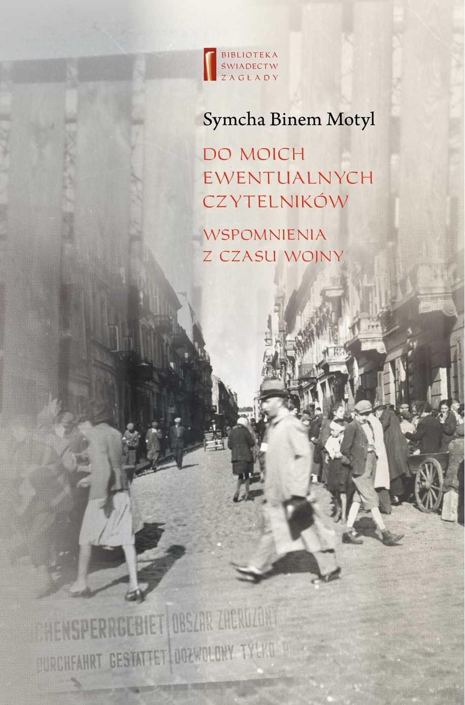 Do moich ewentualnych czytelników. Wspomnienia z czasu wojny - Ebook (Książka EPUB) do pobrania w formacie EPUB