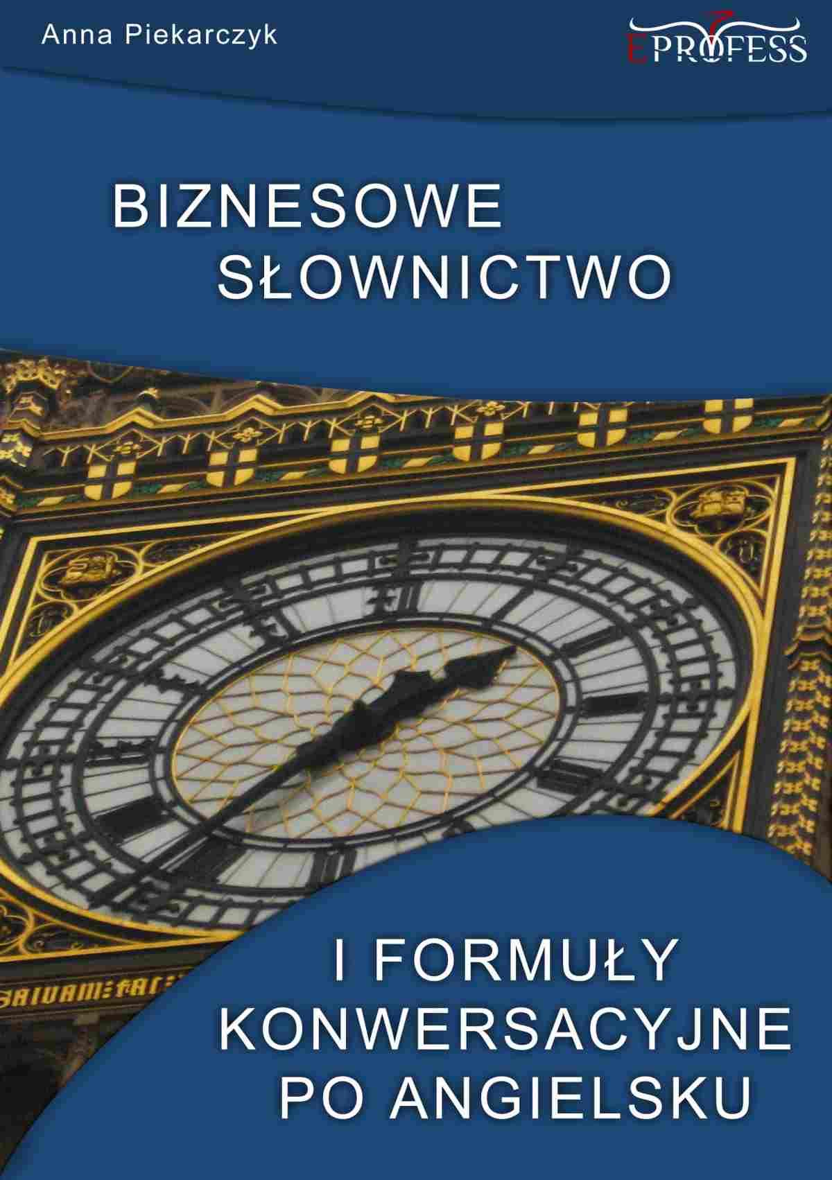 Biznesowe słownictwo i formuły konwersacyjne po angielsku - Ebook (Książka EPUB) do pobrania w formacie EPUB