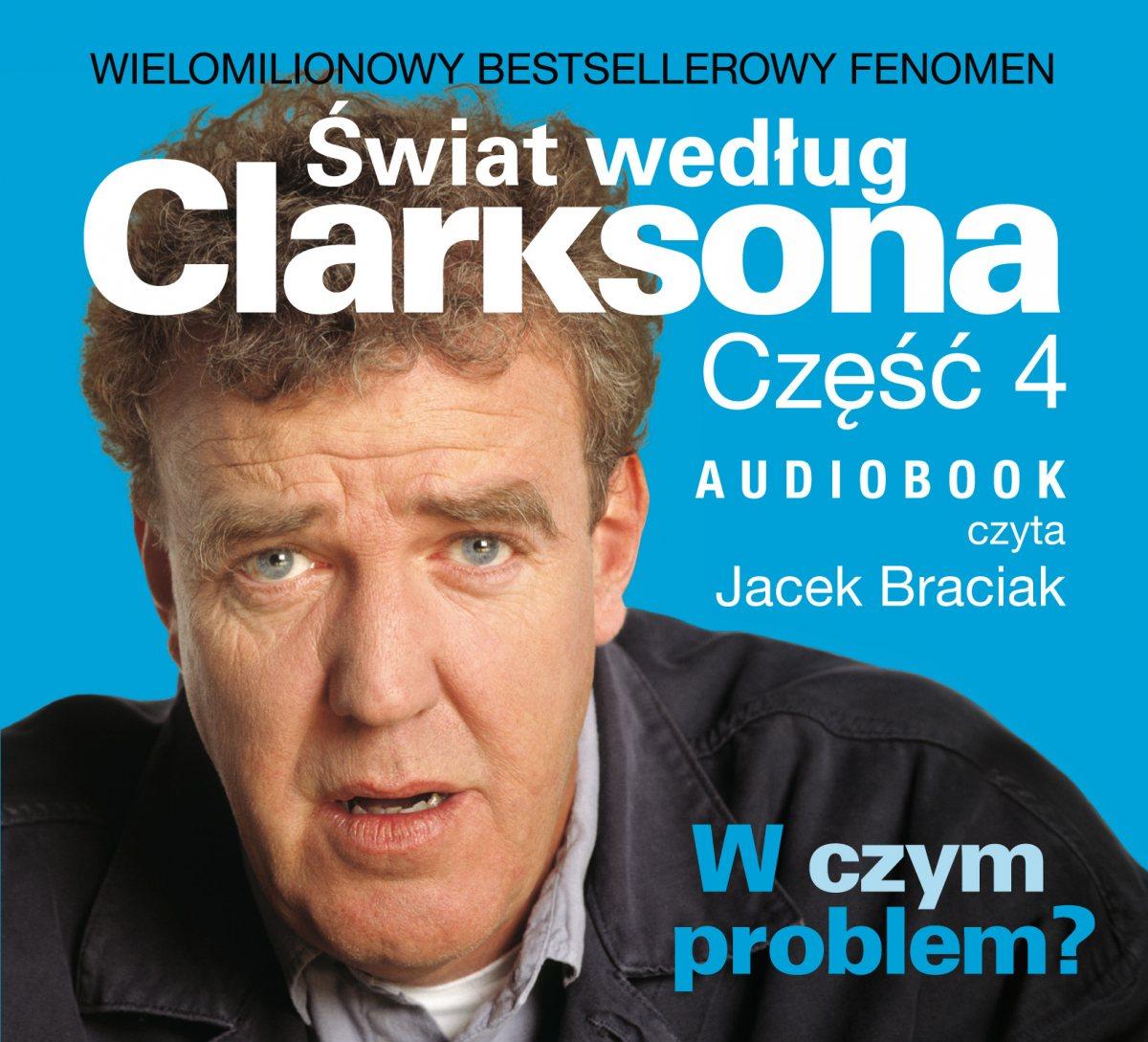 Świat według Clarksona 4: W czym problem? - Audiobook (Książka audio MP3) do pobrania w całości w archiwum ZIP