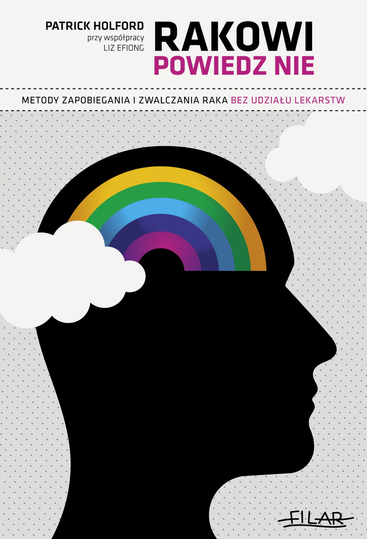 Rakowi powiedz NIE. Metody zapobiegania i zwalczania raka bez udziału lekarstw. - Ebook (Książka PDF) do pobrania w formacie PDF