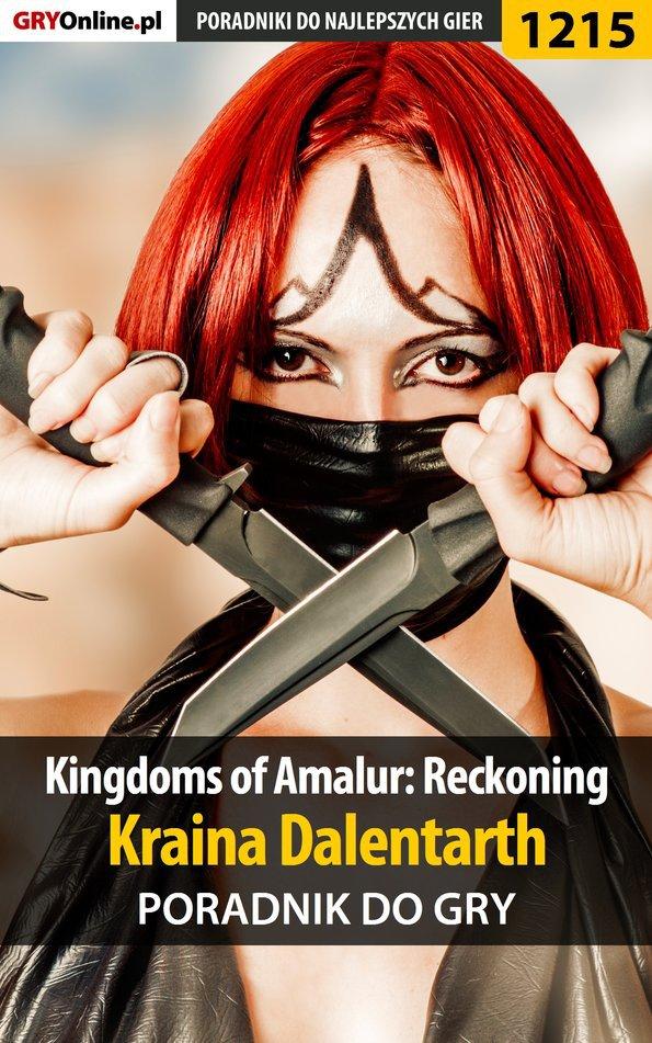 Kingdoms of Amalur: Reckoning - kraina Dalentarth - poradnik do gry - Ebook (Książka PDF) do pobrania w formacie PDF
