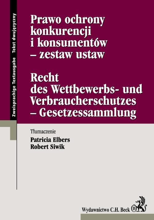 Prawo ochrony konkurencji i konsumentów - zestaw ustaw Recht des Wettbewerbs- und Verbraucherschutzes - Gesetzessammlung - Ebook (Książka PDF) do pobrania w formacie PDF