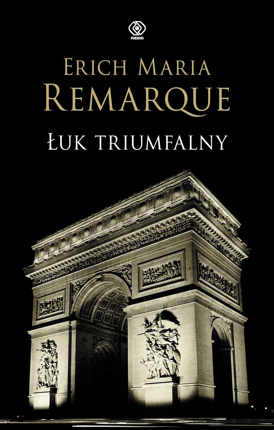 Łuk Triumfalny - Ebook (Książka EPUB) do pobrania w formacie EPUB