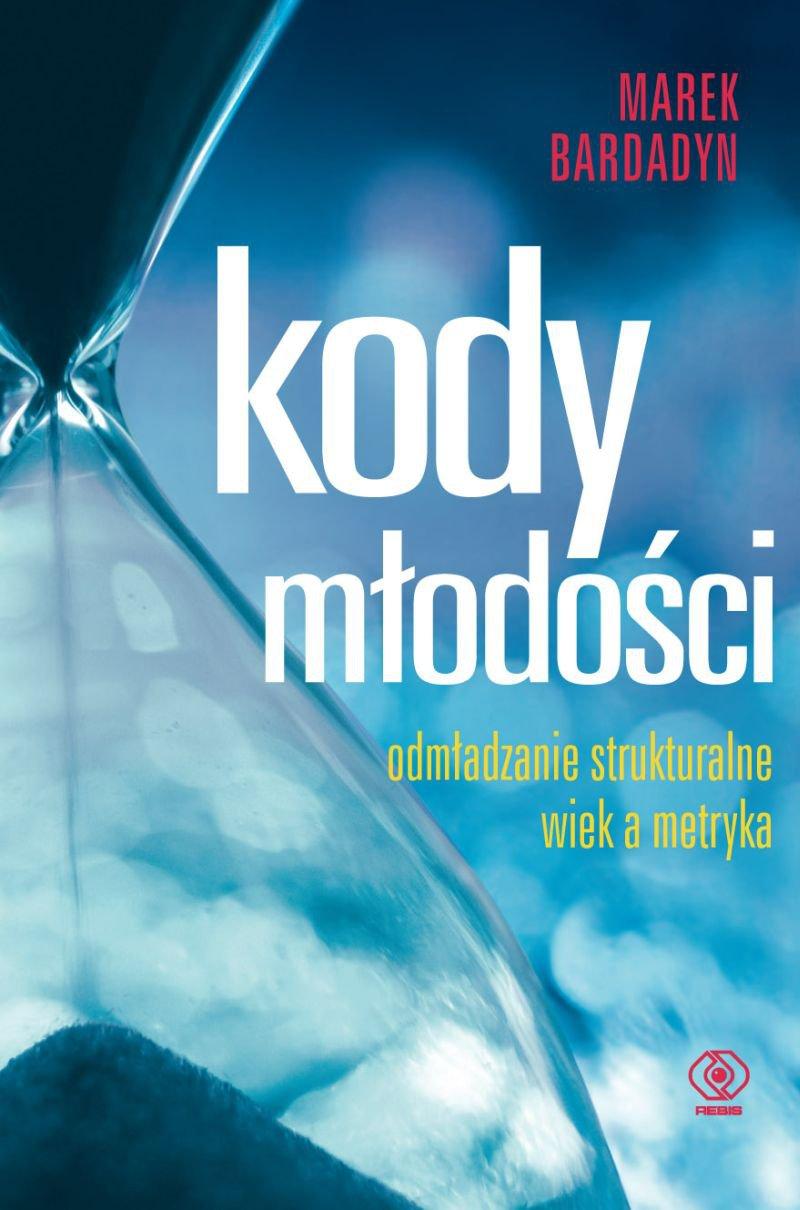 Kody młodości - Ebook (Książka na Kindle) do pobrania w formacie MOBI