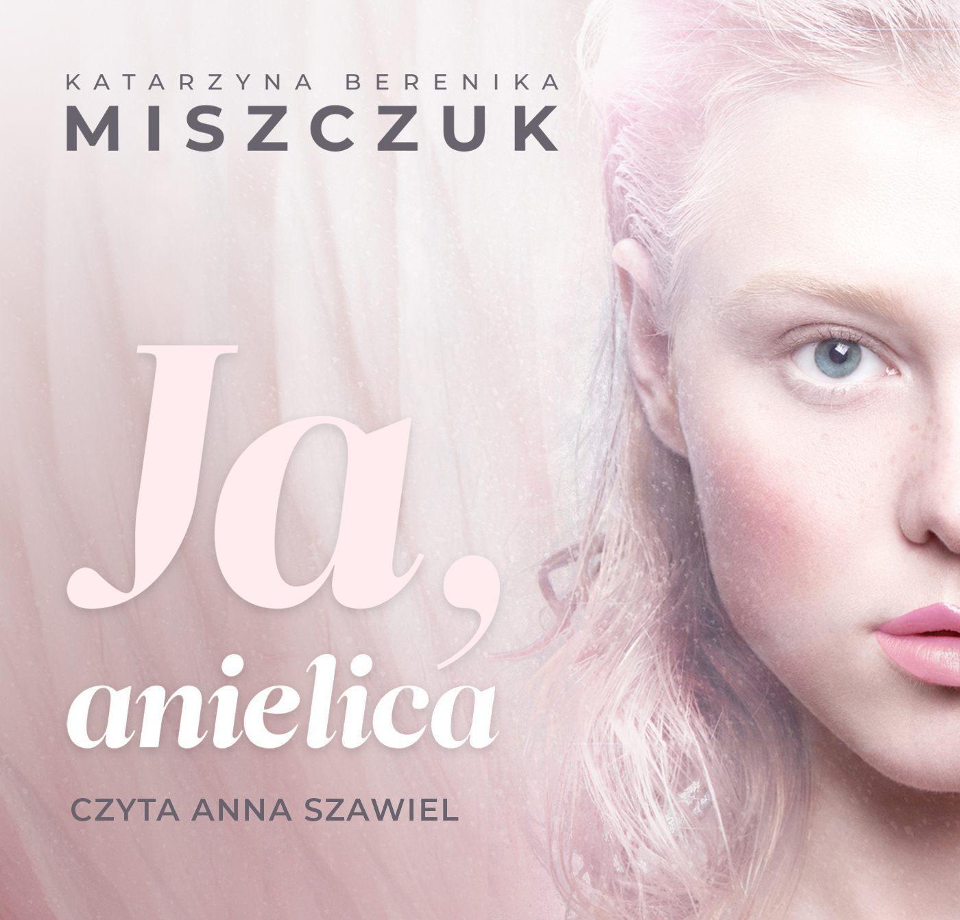 Ja, anielica - Audiobook (Książka audio MP3) do pobrania w całości w archiwum ZIP