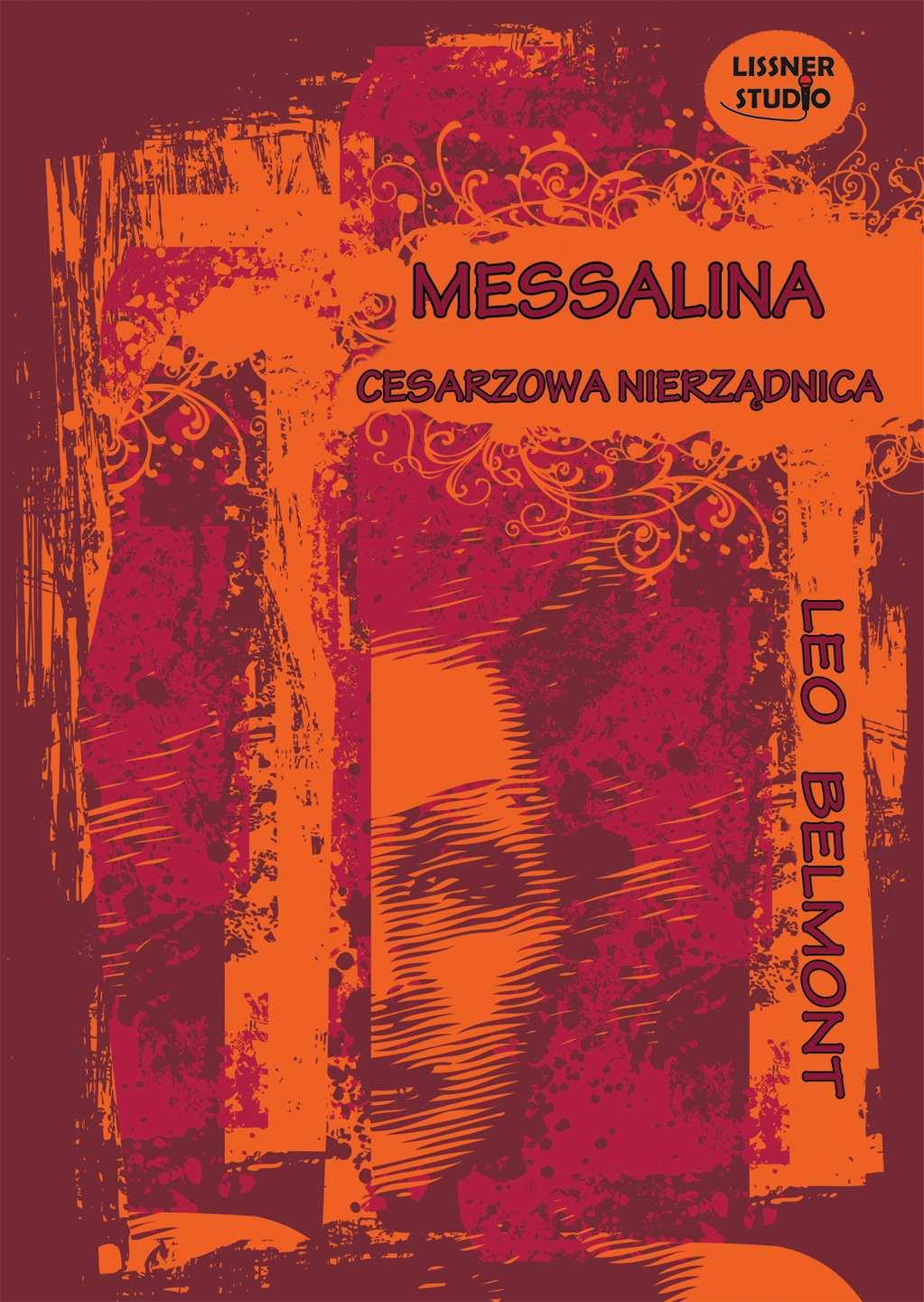 Messalina-cesarzowa nierządnica - Audiobook (Książka audio MP3) do pobrania w całości w archiwum ZIP