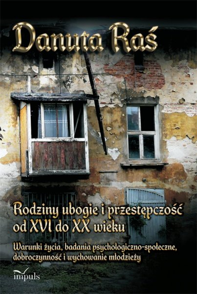 Rodziny ubogie i przestępczość od XVI do XX wieku - Ebook (Książka na Kindle) do pobrania w formacie MOBI