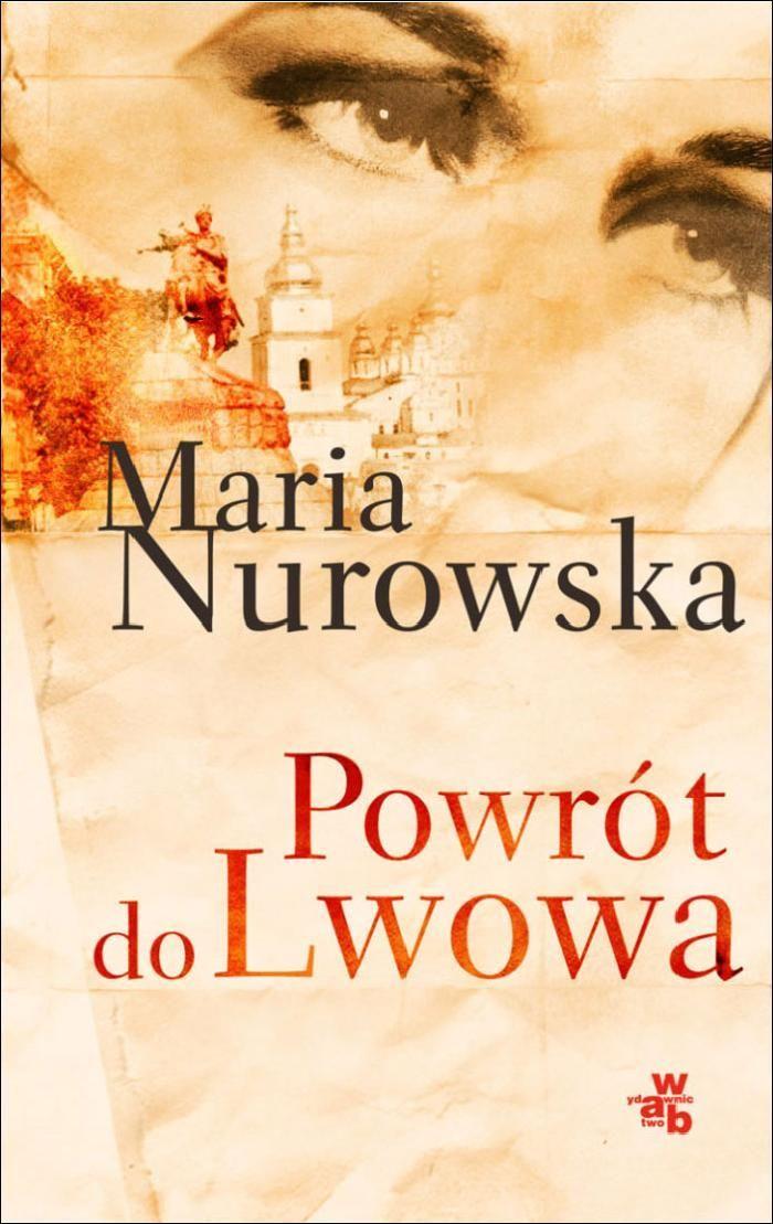 Powrót do Lwowa - Ebook (Książka na Kindle) do pobrania w formacie MOBI