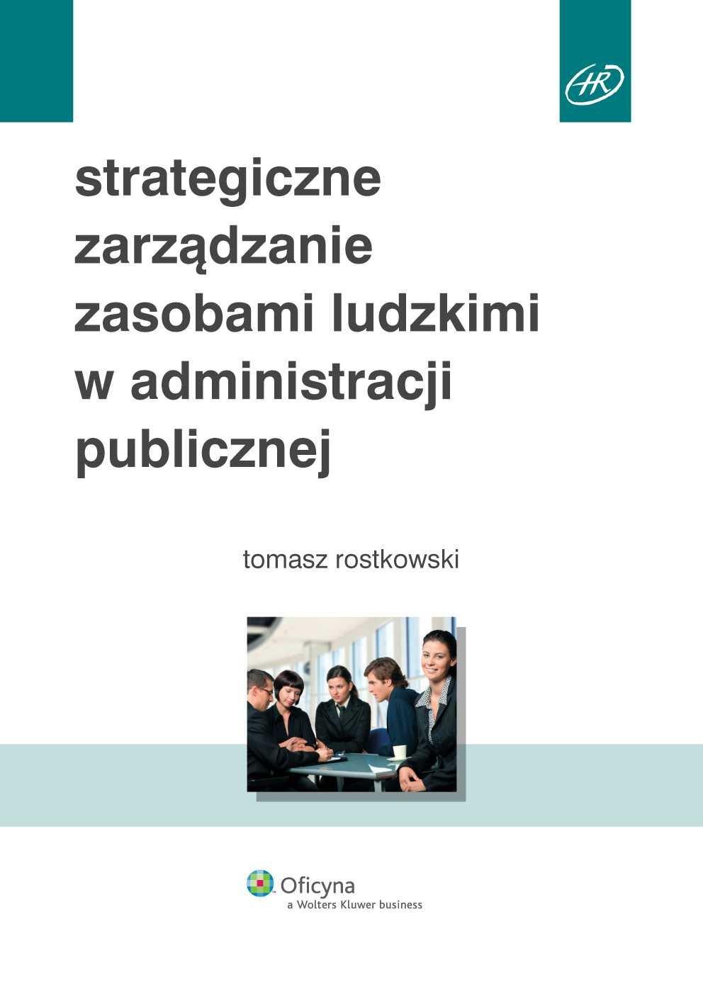 Strategiczne zarządzanie zasobami ludzkimi w administracji publicznej - Ebook (Książka PDF) do pobrania w formacie PDF