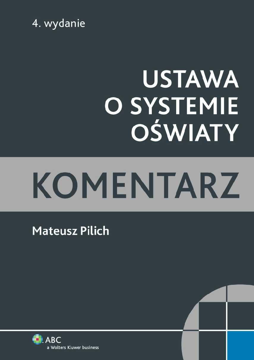 Ustawa o systemie oświaty. Komentarz - Ebook (Książka PDF) do pobrania w formacie PDF