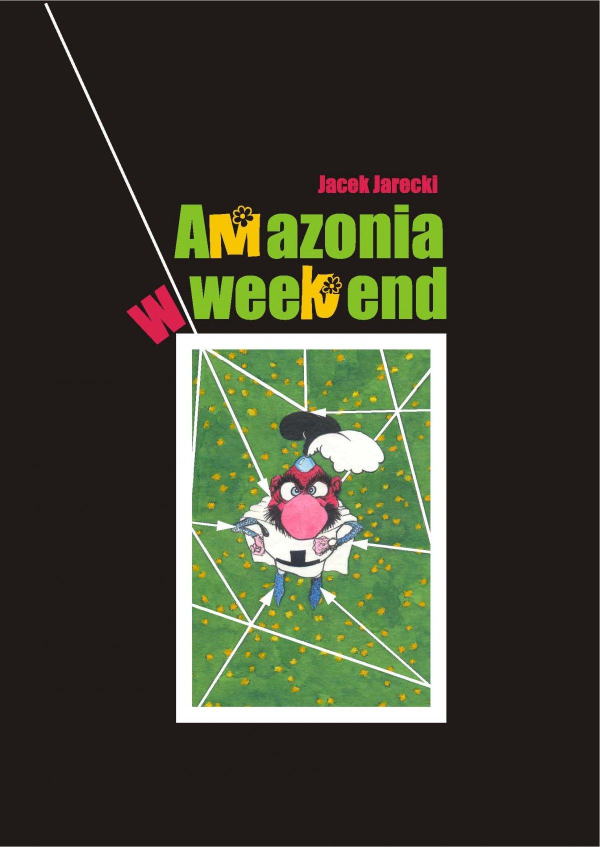 Amazonia w weekend - Audiobook (Książka audio MP3) do pobrania w całości w archiwum ZIP