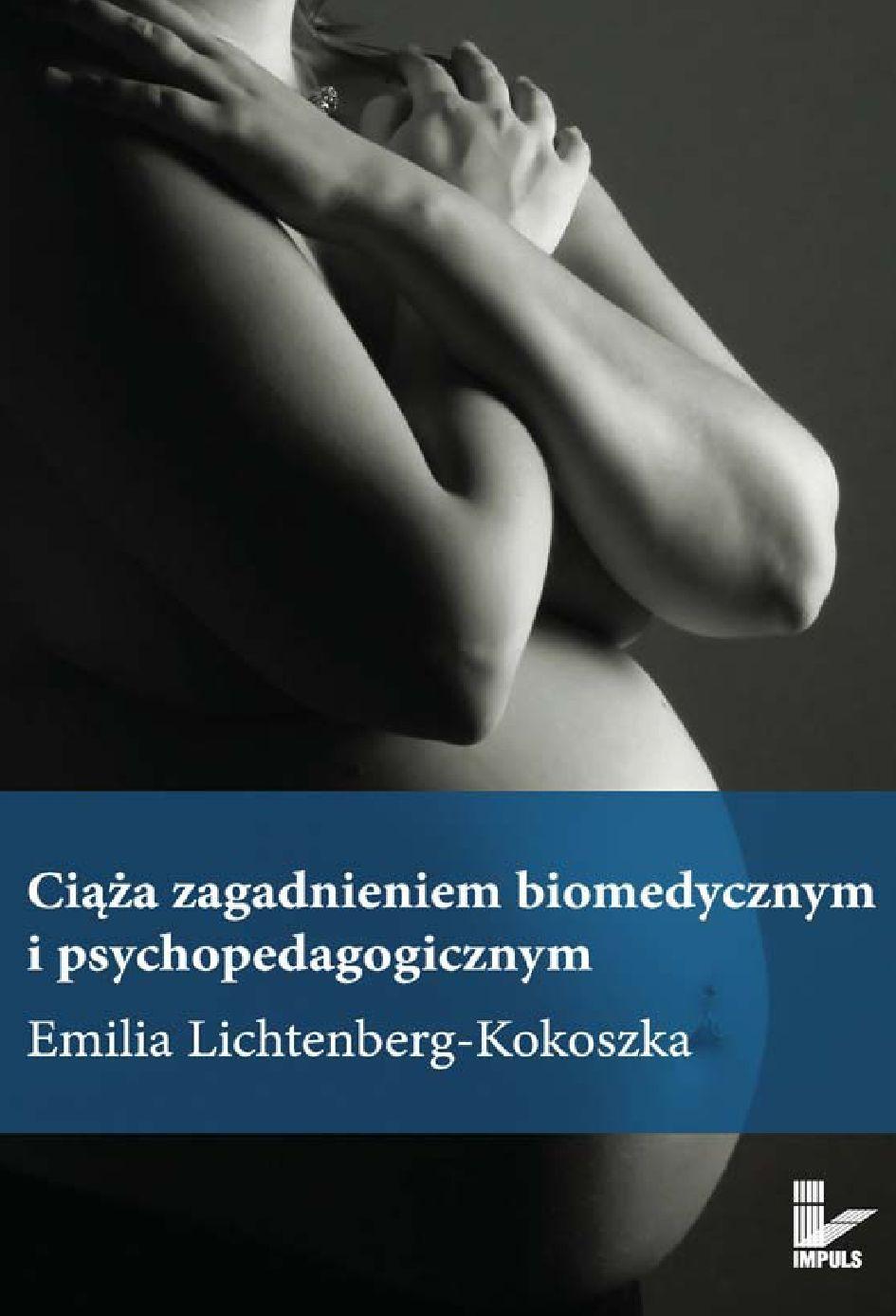 Ciąża zagadnieniem biomedycznym i psychopedagogicznym - Ebook (Książka na Kindle) do pobrania w formacie MOBI