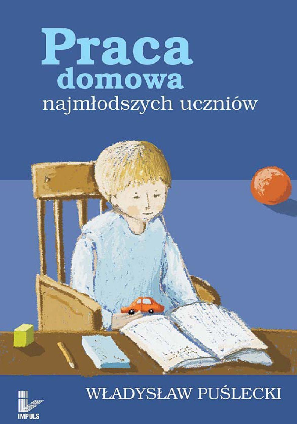 Praca domowa najmłodszych uczniów - Ebook (Książka na Kindle) do pobrania w formacie MOBI