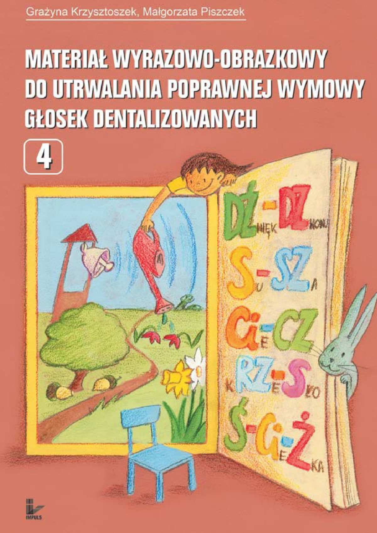 Materiał wyrazowo-obrazkowy do utrwalania poprawnej wymowy głosek dentalizowanych - Ebook (Książka na Kindle) do pobrania w formacie MOBI