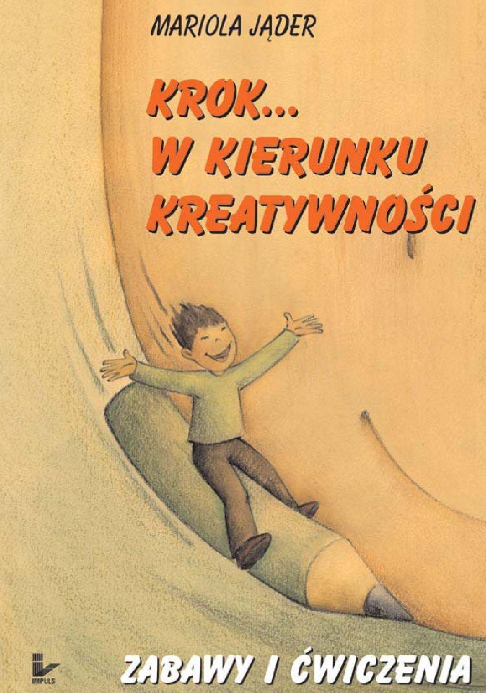 Krok w kierunku kreatywności. Zabawy - Ebook (Książka na Kindle) do pobrania w formacie MOBI