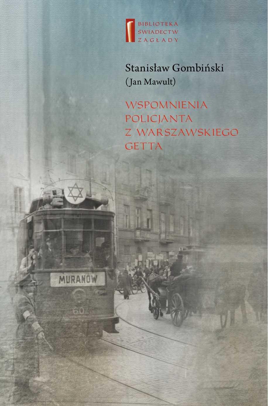 Wspomnienia policjanta z getta warszawskiego - Ebook (Książka na Kindle) do pobrania w formacie MOBI