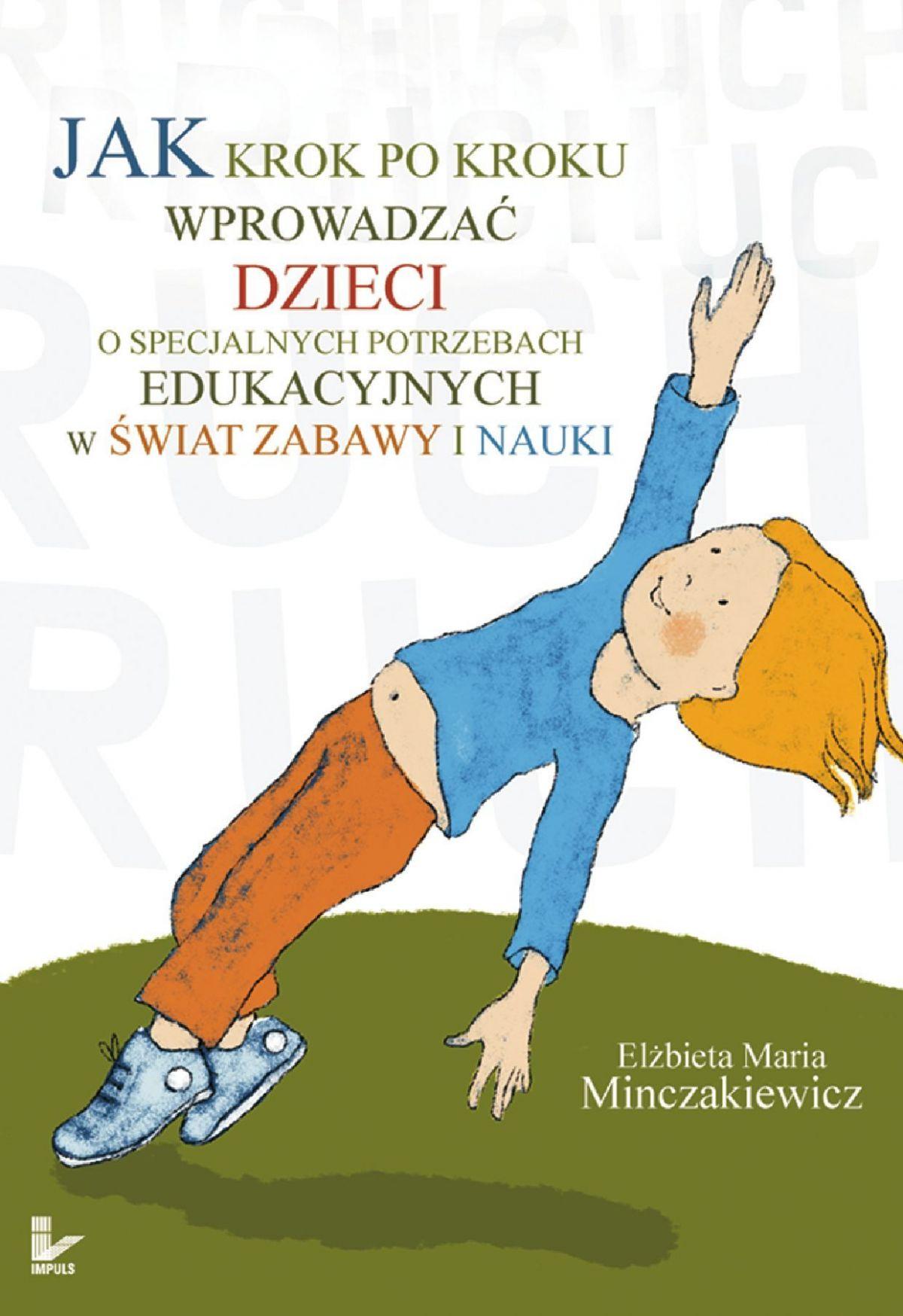 Jak krok po kroku wprowadzać dzieci o specjalnych potrzebach edukacyjnych w świat zabawy i nauki - Ebook (Książka na Kindle) do pobrania w formacie MOBI