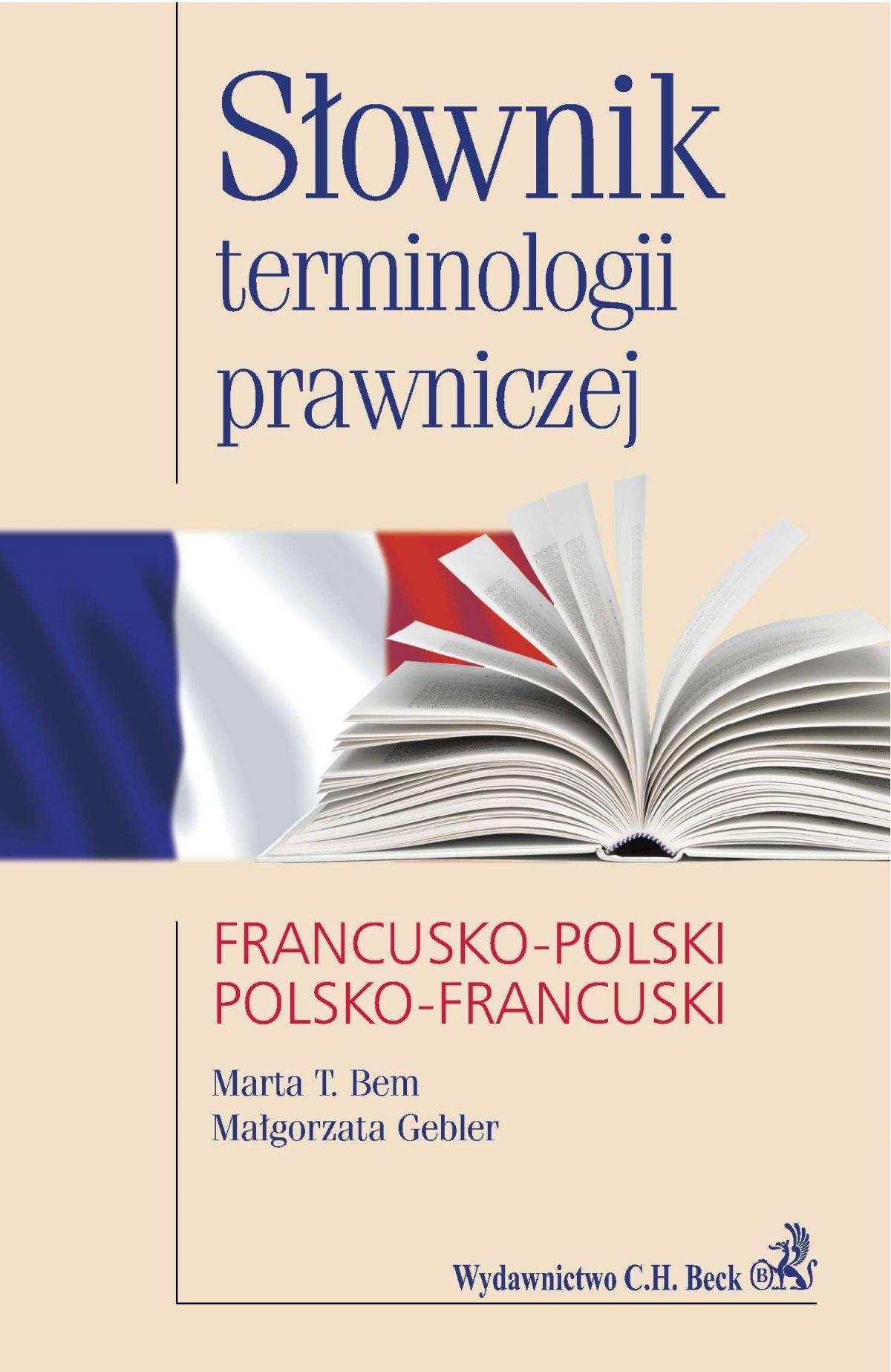 Słownik terminologii prawniczej francusko-polski polsko-francuski - Ebook (Książka PDF) do pobrania w formacie PDF